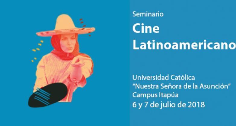 La UC Campus Itapúa invita al «Seminario: Cine Latinoamericano»
