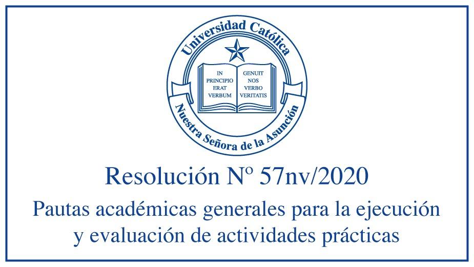 Pautas académicas generales para la ejecución y evaluación de actividades prácticas en la UC