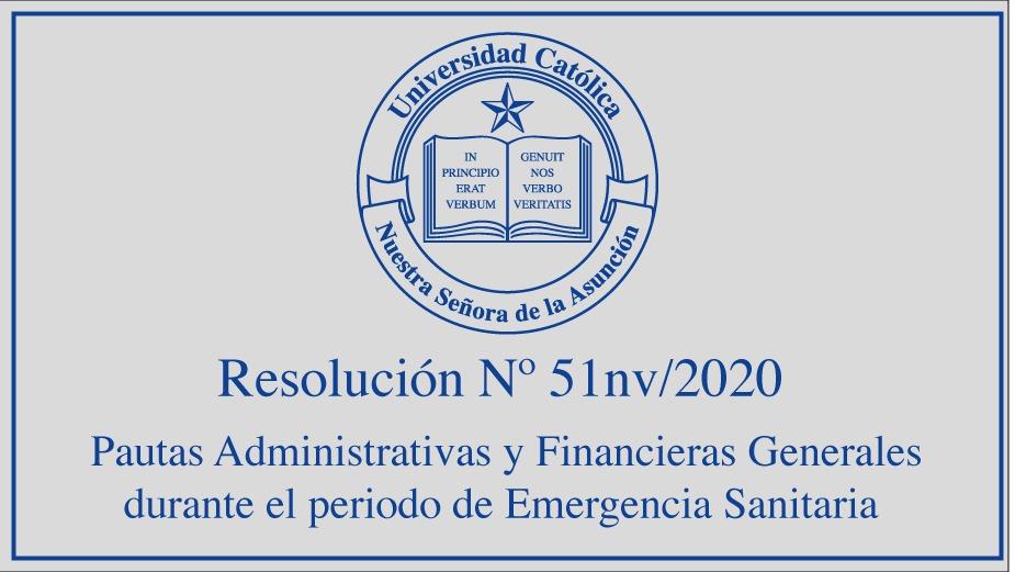 Rectorado de la UC establece pautas administrativas y financieras generales aplicables durante el período de emergencia sanitaria