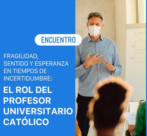 Seminario – El rol del profesor universitario católico