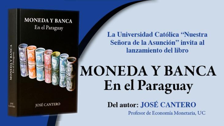 Lanzamiento del libro Moneda y Banca en el Paraguay